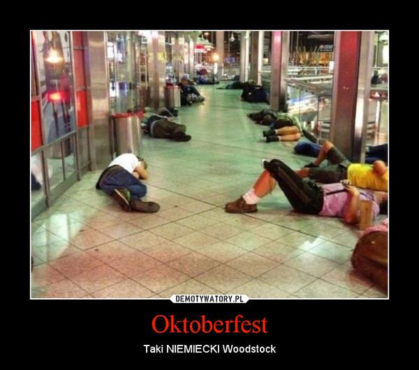 Oktoberfest - taki niemiecki Woodstock