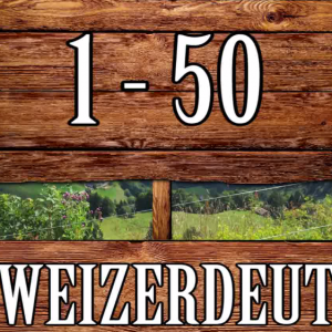 Liczebniki od 1 do 50 po szwajcarsku (Schweizerdeutsch)