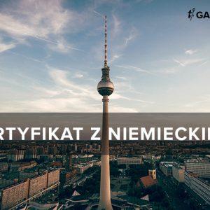 Certyfikat z niemieckiego. Który wybrać? Jak się przygotować?